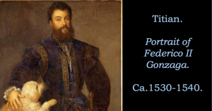 Federico Gonzaga II - from the Lecture Series